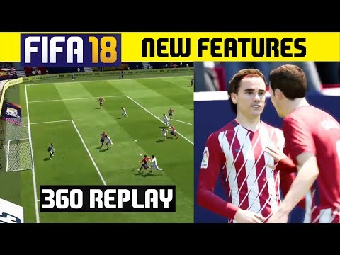 FIFA 18 New Features: New 360 Degree Replay Camera