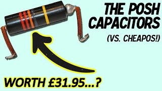 Do Paper-In-Oil Capacitors REALLY Sound Better..?? (vs. Ceramic, Orange Drop, Tropical Fish, etc)