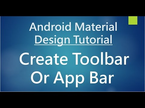 Android Material Design - 03 - Working with Toolbar (App Bar