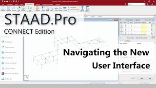 Moving To STAAD.Pro CONNECT Edition: 01 Review The New User Interface