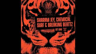 Скачать Sharam Jey Chemical Surf Breaking Beattz Get Low Original Mix