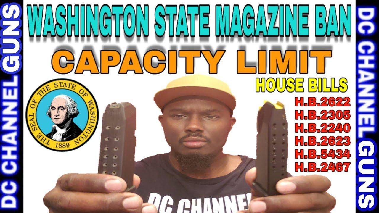 Gun Control Advocates Push Magazine Limits In Washington State H.B. 2240 | GUNS