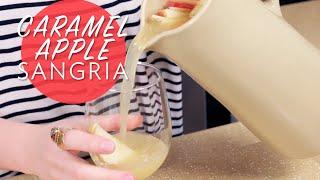 Caramel Apple Sangria | Broke But Bougie