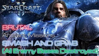 Starcraft II: Wings of Liberty - Brutal - Mission 5: Smash and Grab B (All Enemy Bases Destroyed)