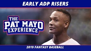 2019 Fantasy Baseball Rankings — Early ADP Risers