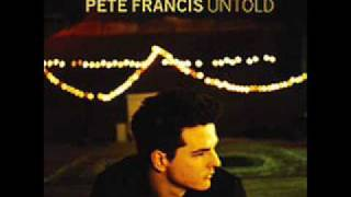 Watch Pete Francis Untold video