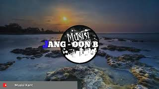 Download Lagu DJ SANTUY   JANG - OON B    MUSISI KENTRUNG    mp3
