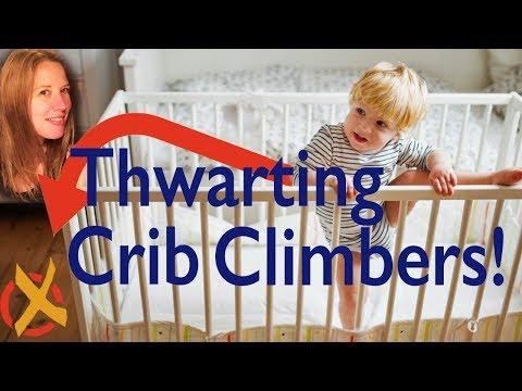Crib Climbers: Three Strategies for Thwarting Them