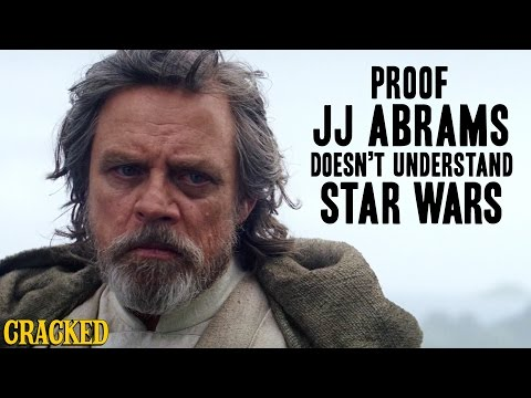 Proof JJ Abrams Doesn't Understand Star Wars