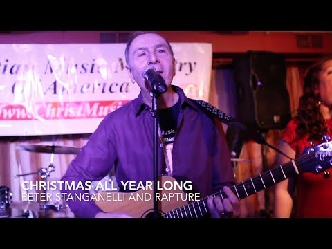 CHRISTMAS ALL YEAR LONG - PETER STANGANELLI & RAPTURE- Official Version