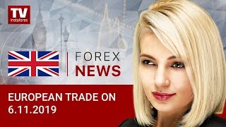 InstaForex tv news: 06.11.2019: EUR, GBP to gain momentum amid positive reports (EUR, USD, GBP, CHF)