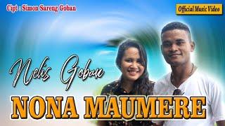 Lagu Joget tebaru__Nelis Goban - Nona Maumere [Official Music Video]