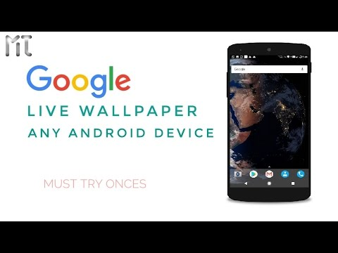Google Pixel Live Earth Wallpapers On Any Android Device! [Without Root] How To