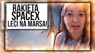 RAKIETA SPACEX LECI NA MARSA!