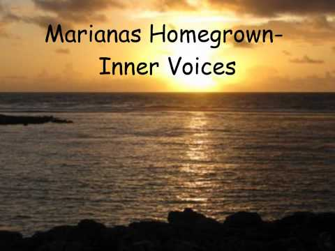 Marianas Homegrown- Inner Voices