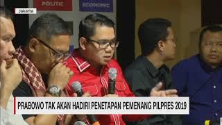 Prabowo Tidak Akan Hadir di Penetapan Pilpres 2019