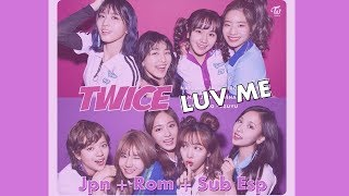 TWICE - Luv Me | Member Coded (Kana+Rom+Sub Español)
