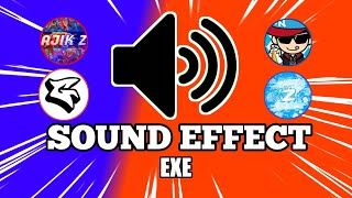 SOUND EFFECT YOUTUBER EXE USE