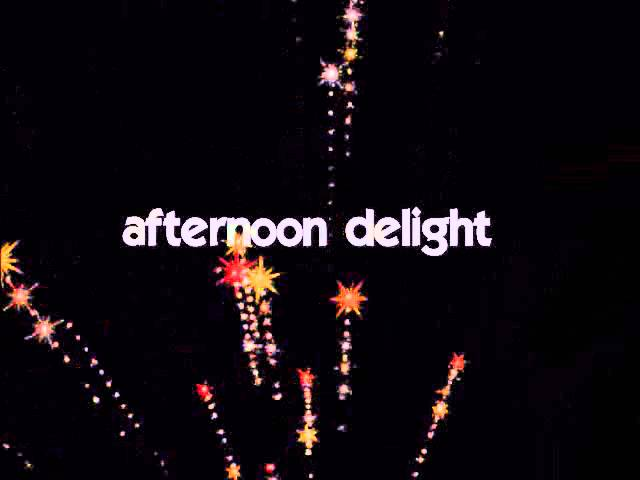 Afternoon Delight Lyrics Chords Chordify