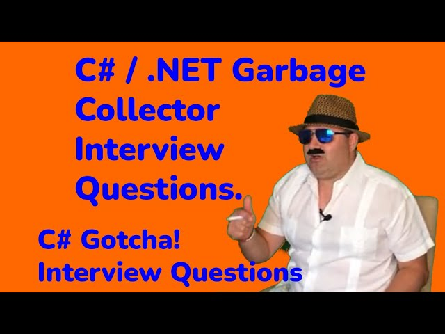 .NET / C# Garbage Collection Interview Questions