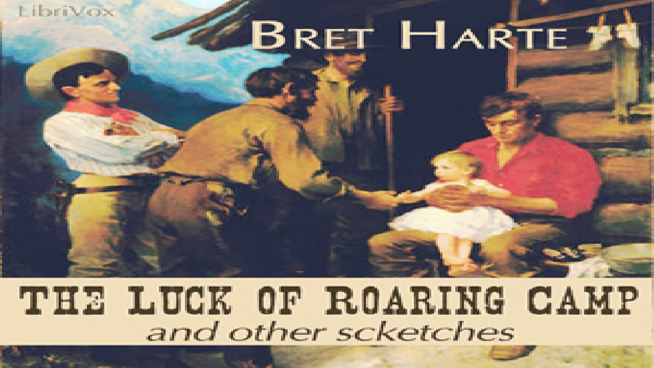 luck of roaring camp author