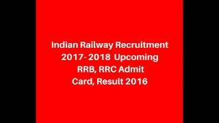 Indian Railway Recruitment 2017- 2018  | Upcoming RRB, RRC Admit Card, Result 2016 | RedPearl 2017 Video