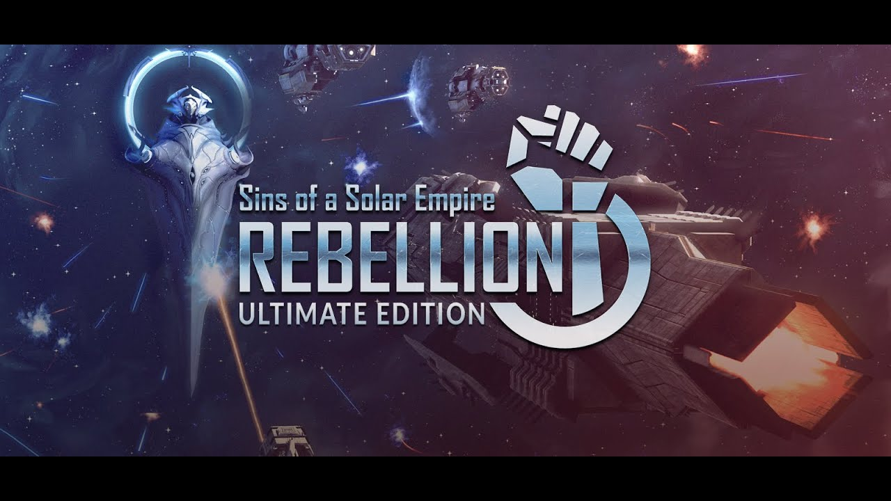 Sins of a Solar Empire: Rebellion Ultimate Edition + 3 DLC's
