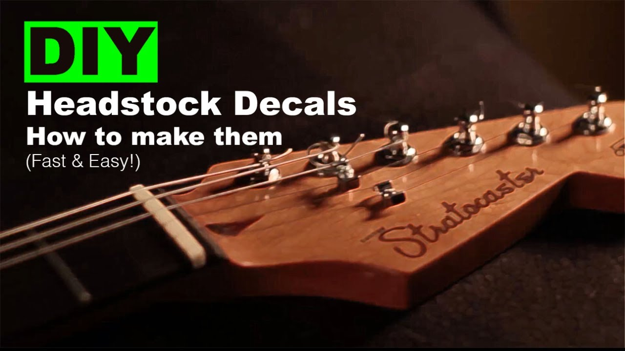 Diy headstock decals how to make them fast easy