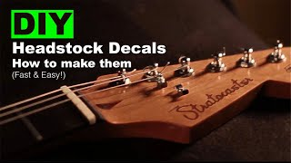 DIY Headstock Decals- How to Make Them! (Fast & Easy!)