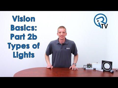 Vision Basics Part 2b: Types of Lights