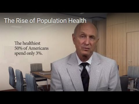 The Rise of Population Health