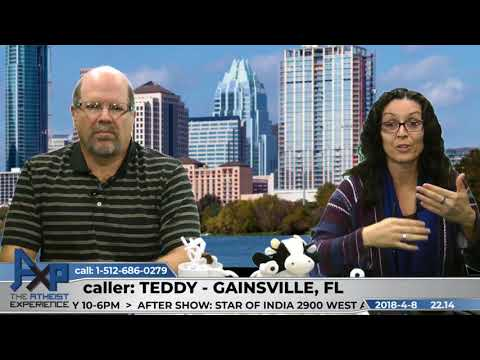 Atheist Experience 22.14 Teddy - Gainsville, FL - Halucinations, Mental Health, & Avoiding Help