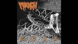 Trench - Soil [2019 Hardcore]
