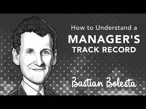 How to Understand a New Manager's Track Record | with Bastian Bolesta