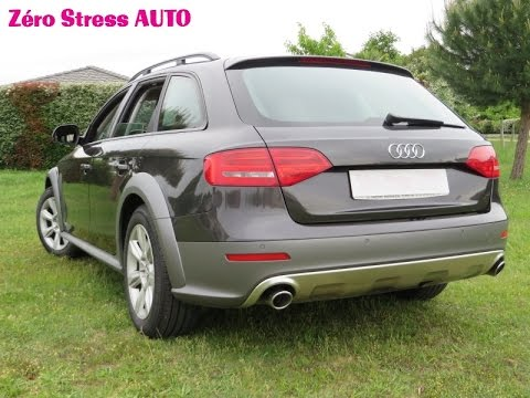 audi a4 allroad b8 3 0 v6 tdi 240 s tronic 7 s tronic zerostressauto youtube. Black Bedroom Furniture Sets. Home Design Ideas