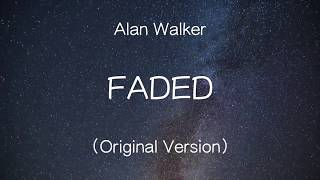 【洋楽和訳】Alan Walker - Faded (Original Version)
