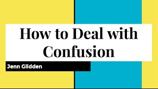 Video How to Deal with Confusion download MP3, 3GP, MP4, WEBM, AVI, FLV April 2018