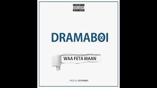 DRAMABOI - Waafeta Maan