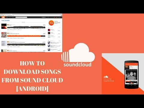 How To Download Songs from SoundCloud [Android] 2016