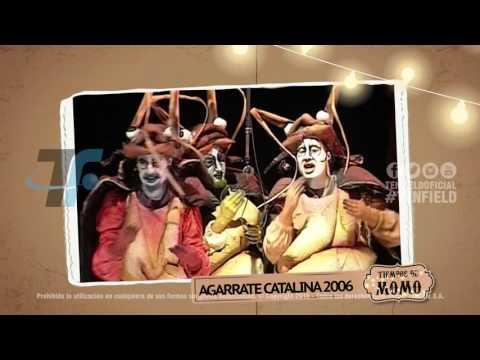 Tiempos de Momo – Agarrate Catalina 2006
