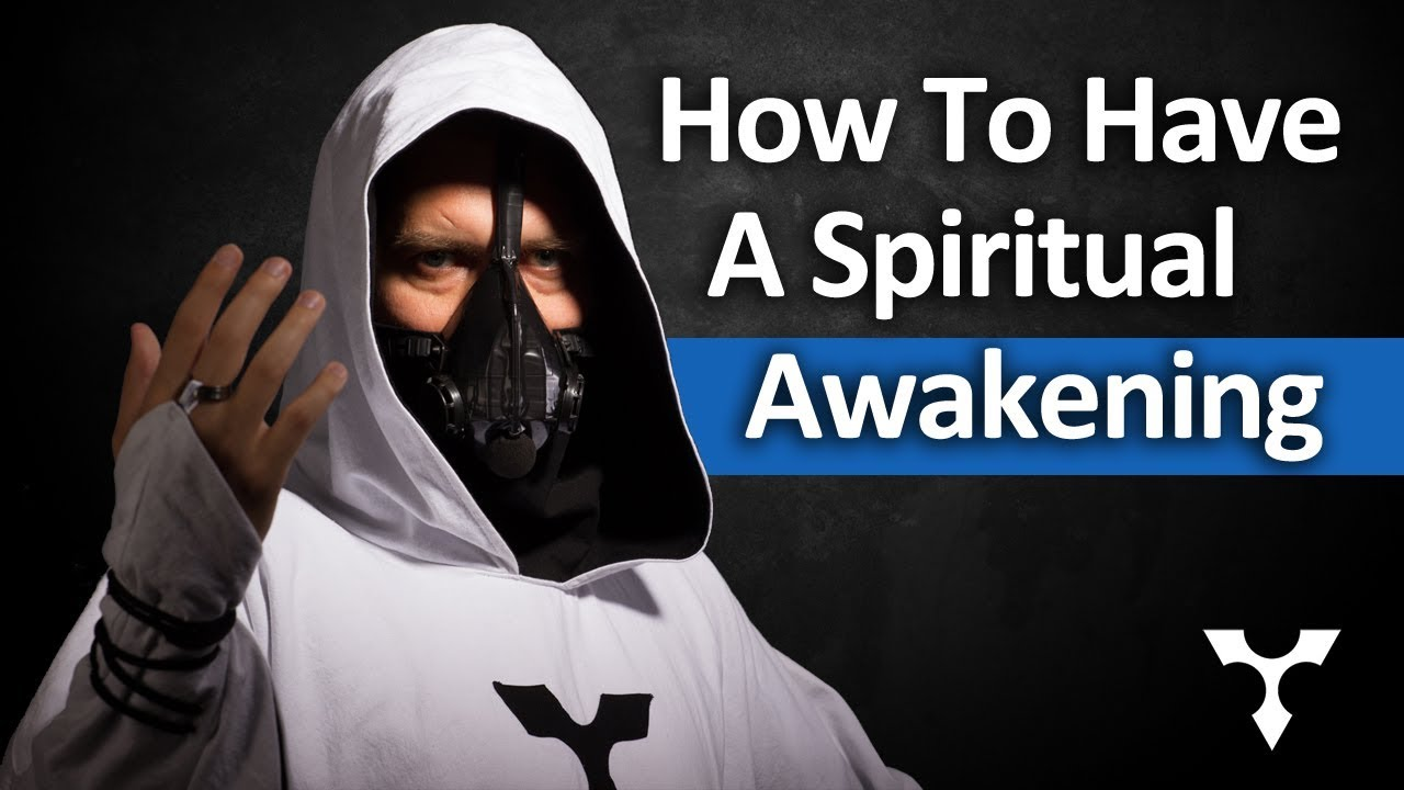 How to Have a Spiritual Awakening | The Official Website of