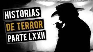HISTORIAS DE TERROR LXXII (RECOPILACIÓN DE RELATOS DE HORROR)
