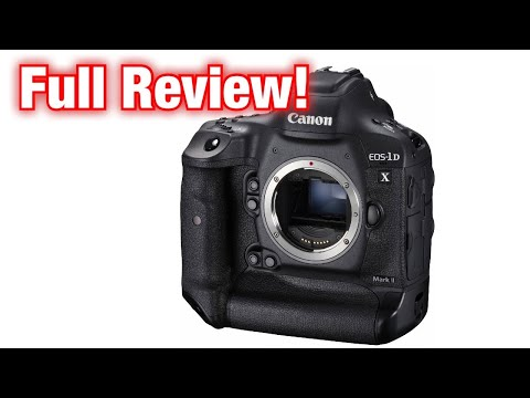 Best Pro DSLR? Canon 1DX Mark II Review