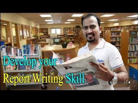Develop your Report Writing Skill ( Online College Tutoring )