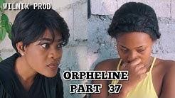 ORPHELINE PART 37. Mm FRANÇOIS/ MARVENTZ/ FADAELLE/ VOISINE TEÇIA/ KEYSHA/ HERICSON.