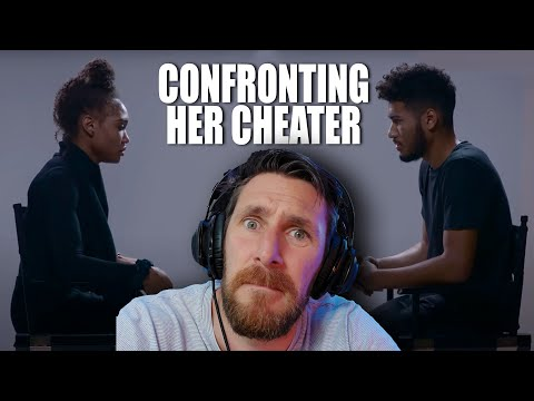 WHY DID HE CHEAT ON HER - CONFRONTING EX WHO CHEATED |