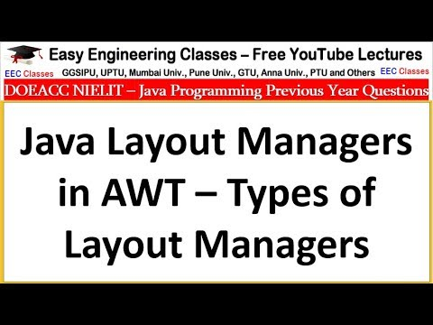 Java Layout Managers In AWT – Types Of Layout Managers - DOEACC NIELIT , Interview Tips