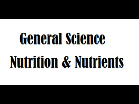 EXPECTED General Science  FACTS for Exams: Nutrition and Nutrients