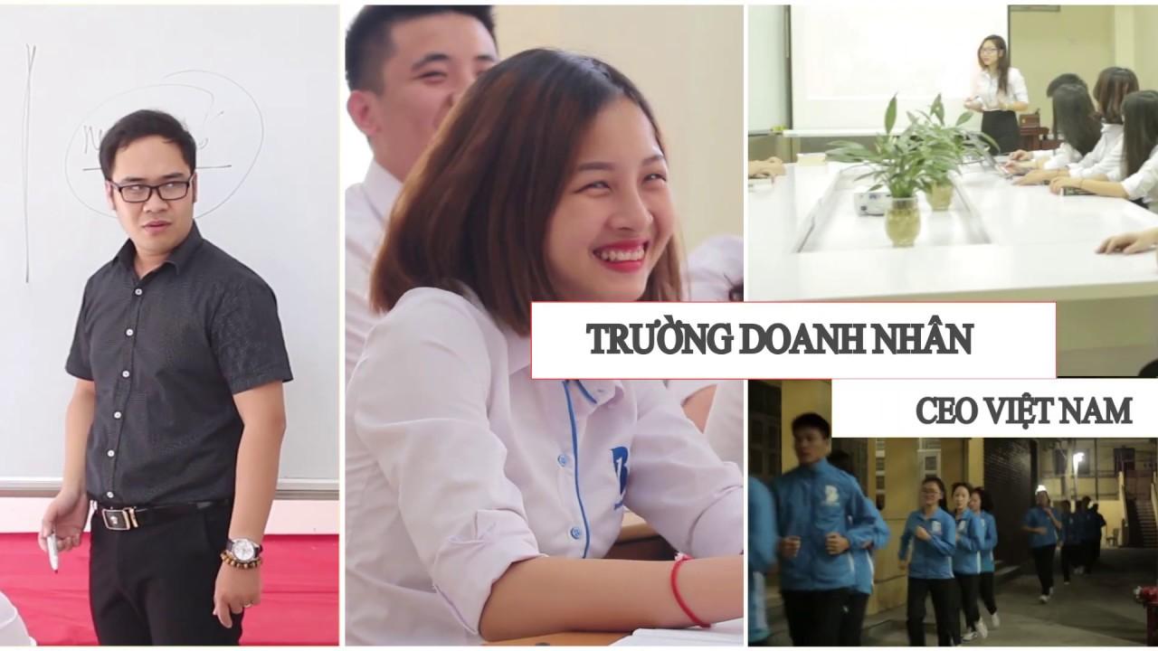 Lịch Sử Hình Thành Trường Doanh Nhân CEO Việt Nam | #Trường_Doanh_Nhân_CEO_Việt_Nam
