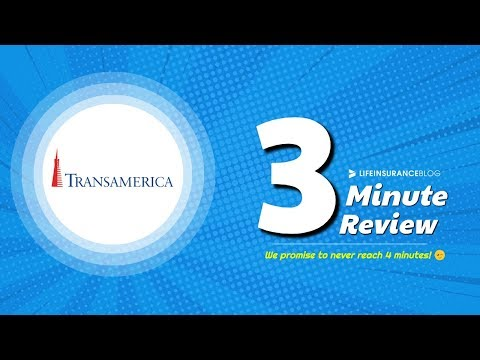 Transamerica Life Insurance Review [3 Minute Breakdown]
